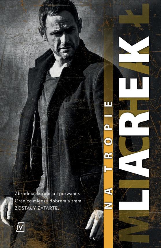 okładka Dekada. Tom 2. Na tropie, Ebook | Michał  Larek