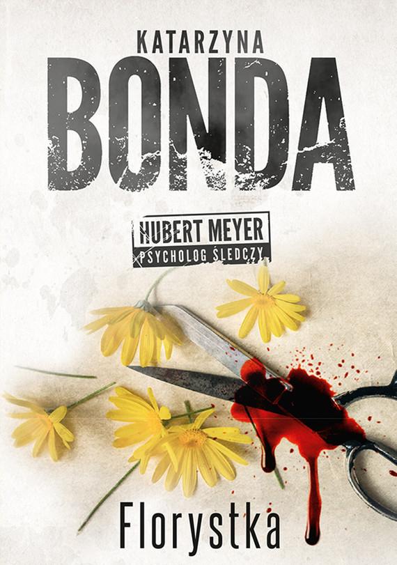 okładka Florystka, Ebook | Katarzyna Bonda
