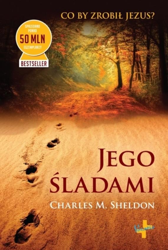 okładka Jego śladami, Ebook | Charles M.  Sheldon