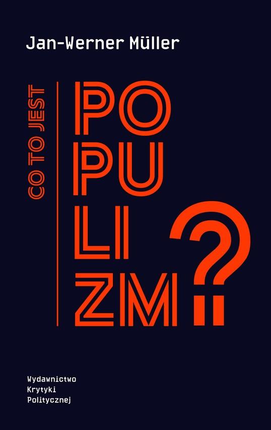 okładka Co to jest populizm?ebook | epub, mobi | Jan-Werner  Müller