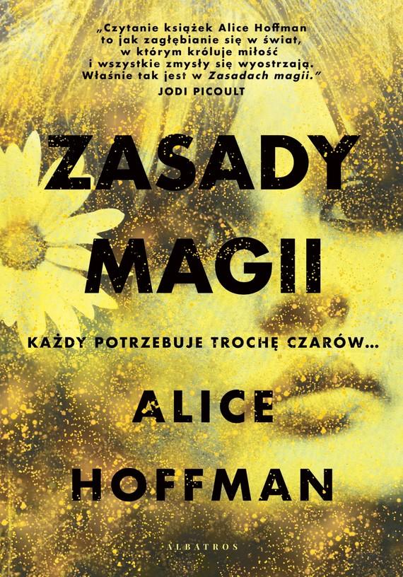 okładka ZASADY MAGIIebook | epub, mobi | Alice Hoffman