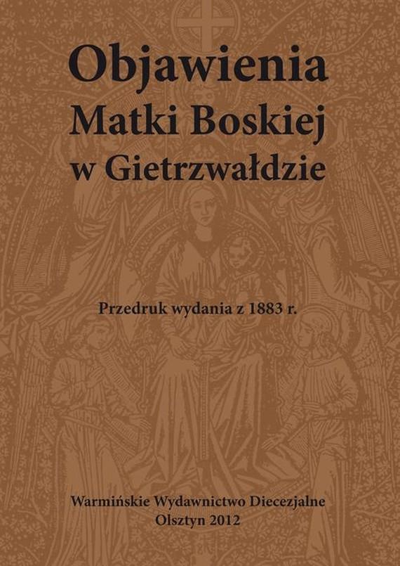 okładka Objawienia Matki Boskiej w Gietrzwałdzieebook | pdf | Praca zbiorowa Praca zbiorowa