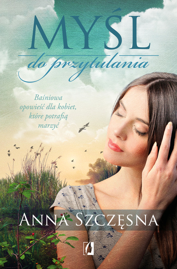 okładka Myśl do przytulania, Ebook | Anna Szczęsna