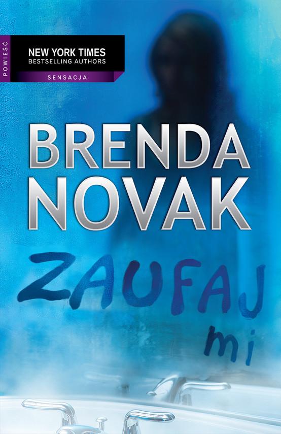 okładka Zaufaj miebook | epub, mobi | Brenda Novak