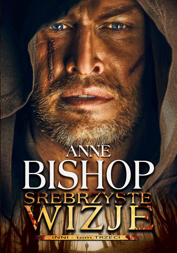 okładka Srebrzyste Wizje. INNI – tom 3, Ebook | Anne Bishop