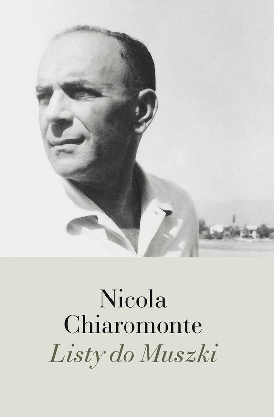 okładka Listy do Muszki, Ebook | Nicola Chiaromonte