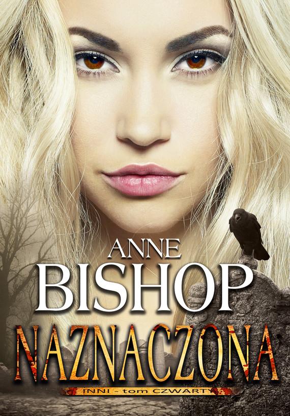 okładka Naznaczona. INNI – tom 4, Ebook | Anne Bishop