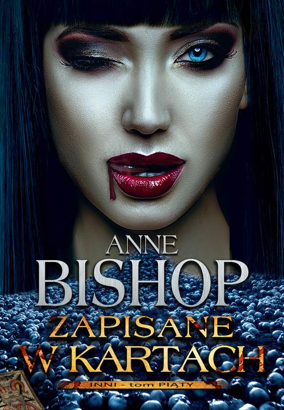 okładka Zapisane w kartach. INNI – tom 5, Ebook | Anne Bishop