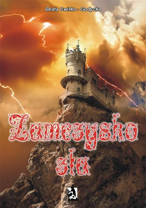 okładka Zamczysko zła, Ebook | Beata Cwirko-Godycka