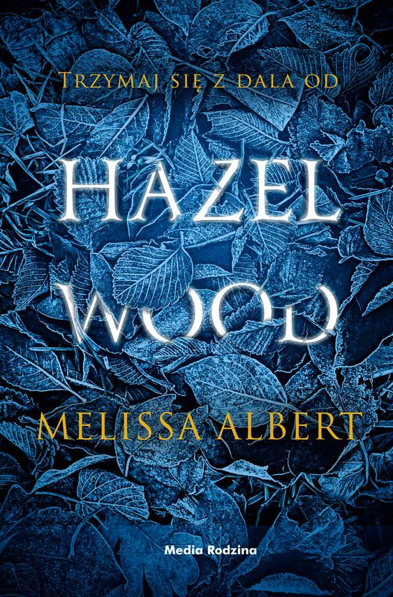okładka Hazel Wood, Ebook | Melissa Albert