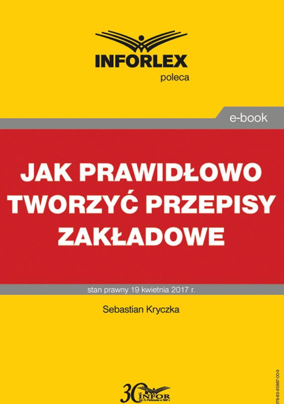 okładka Jak prawidłowo tworzyć przepisy zakładowe, Ebook   Sebastian Kryczka