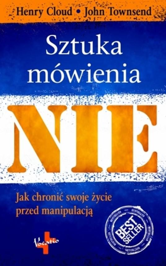 okładka Sztuka mówienia NIE, Ebook | Henry  Cloud, John  Townend