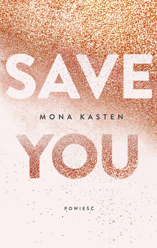 okładka Save you, Ebook   Mona  Kasten