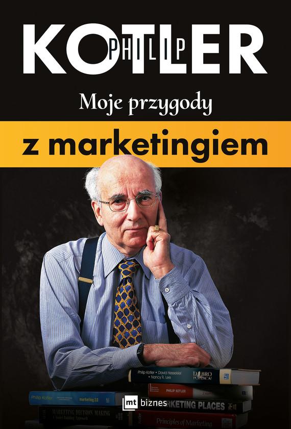 okładka Moje przygody z marketingiem, Ebook | Philip Kotler