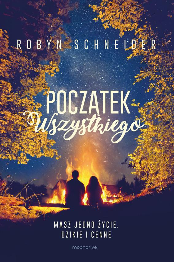 okładka Początek wszystkiego, Ebook | Robyn Schneider