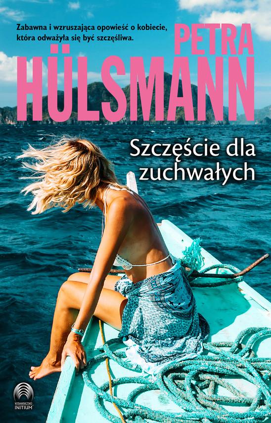 okładka Szczęście dla zuchwałych, Ebook | Hulsmann Petra