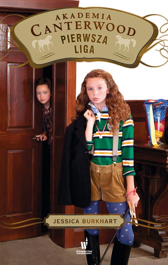 okładka Akademia Canterwood (Tom 14). Pierwsza ligaebook | epub, mobi | Jessica Burkhart