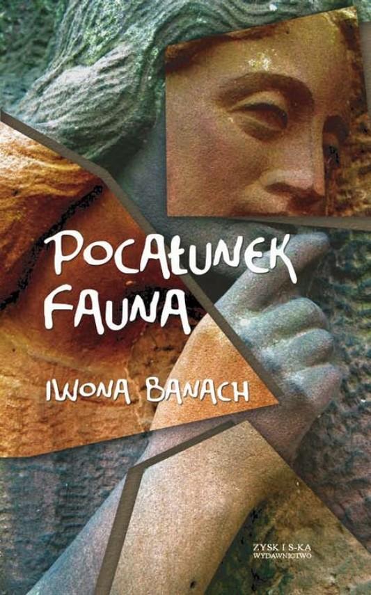 okładka Pocałunek Fauna, Ebook | Iwona Banach