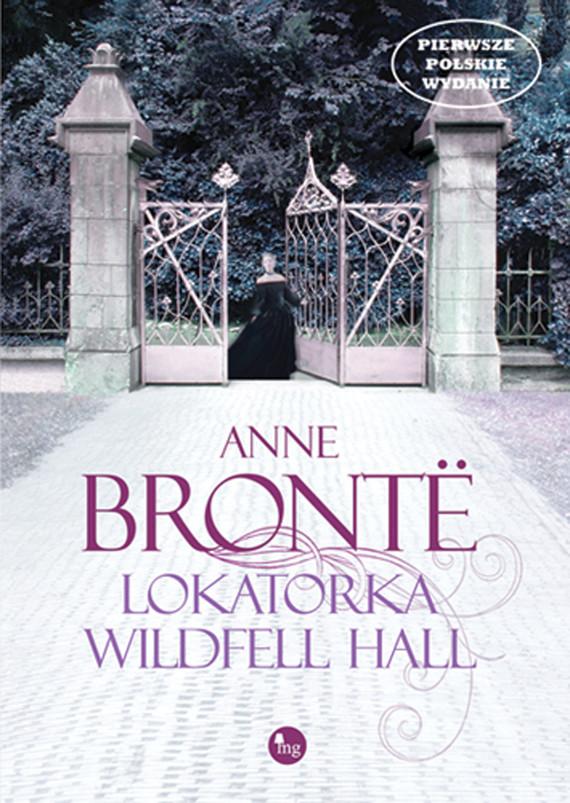 okładka Lokatorka Wildfell Hall, Ebook | Anne Bronte