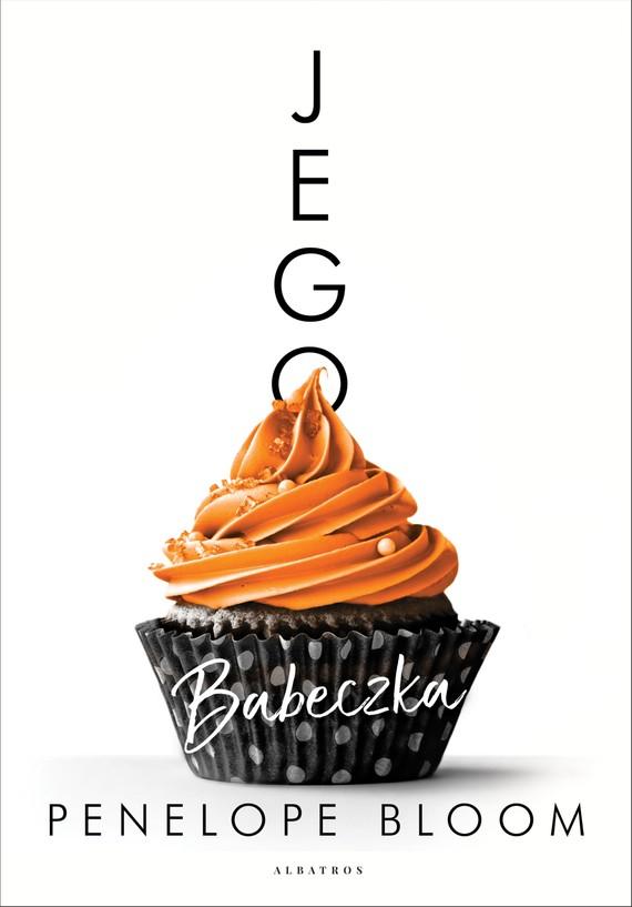okładka JEGO BABECZKA, Ebook   PENELOPE BLOOM