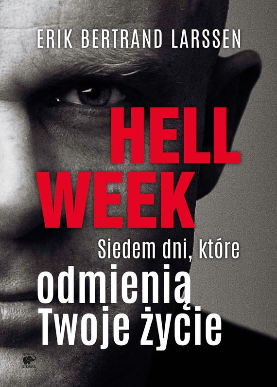 okładka Hell week. Siedem dni, które odmienią Twoje życieebook | epub, mobi | Erik Bertrand Larssen