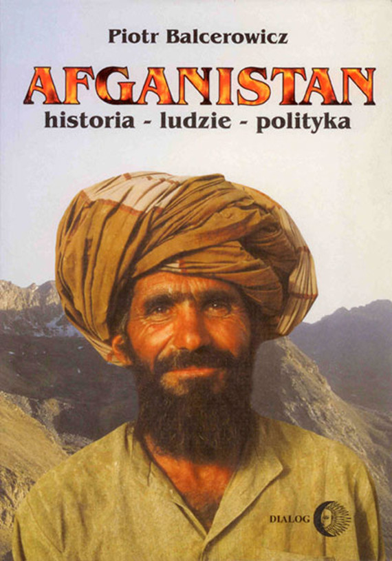 okładka Afganistan. Historia - ludzie - politykaebook   epub, mobi   Piotr Balcerowicz