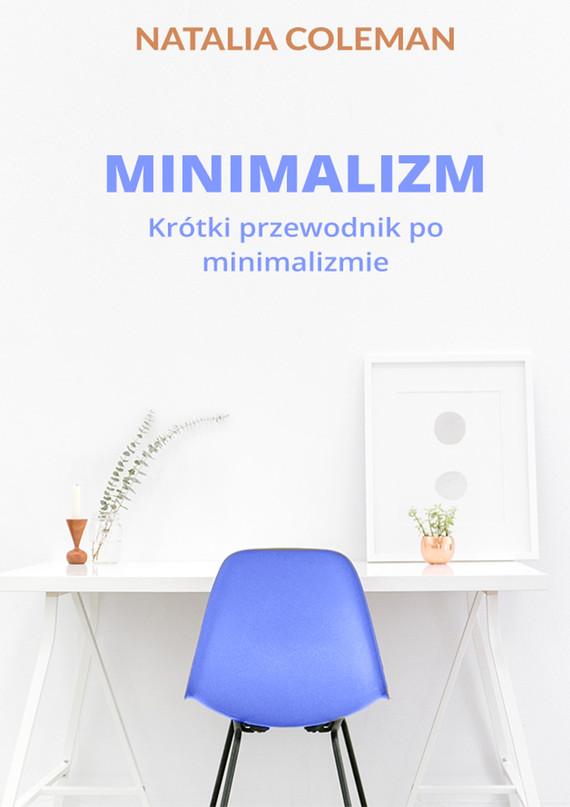 okładka Minimalizm. Krótki przewodnik po minimalizmieebook | epub, mobi | Natalia Coleman