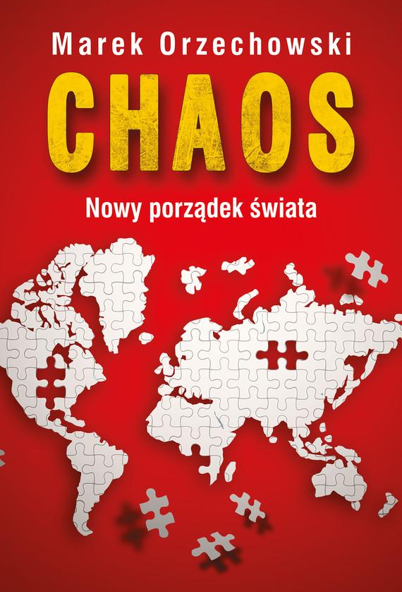okładka Chaos. Nowy porządek świataebook | epub, mobi | Marek Orzechowski