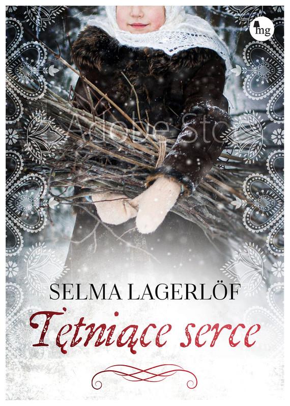 okładka Tętniące serce, Ebook | Selma Lagerlöf