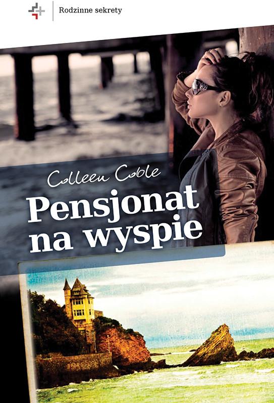 okładka Pensjonat na wyspie, Ebook | Colleen Coble