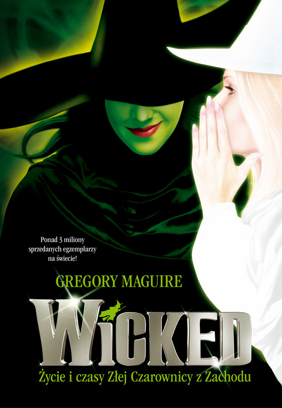 okładka Wicked. Życie i czasy Złej Czarownicy z Zachodu., Ebook | Gregory Maguire