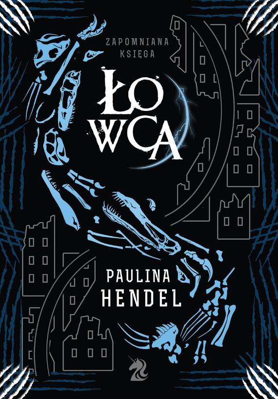 okładka Łowca, Ebook | Paulina Hendel