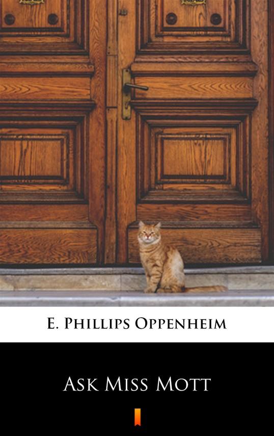 okładka Ask Miss Mottebook   epub, mobi   E. Phillips Oppenheim