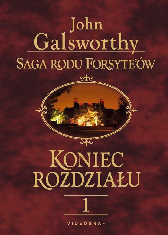 okładka Saga rodu Forsyte'ów. Koniec rozdziału 1. Dziewczyna czeka, Ebook   John Galsworthy
