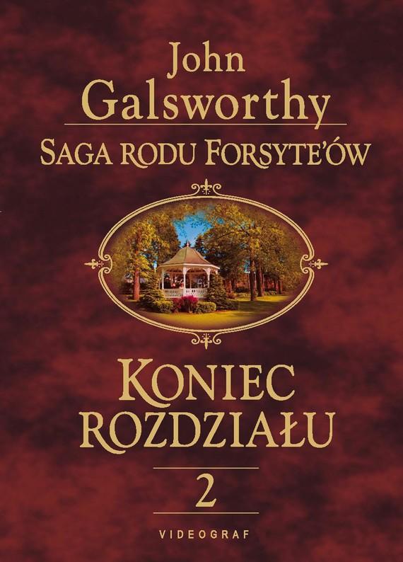 okładka Saga rodu Forsyte'ów. Koniec rozdziału 2. Kwiat na pustyni, Ebook   John Galsworthy