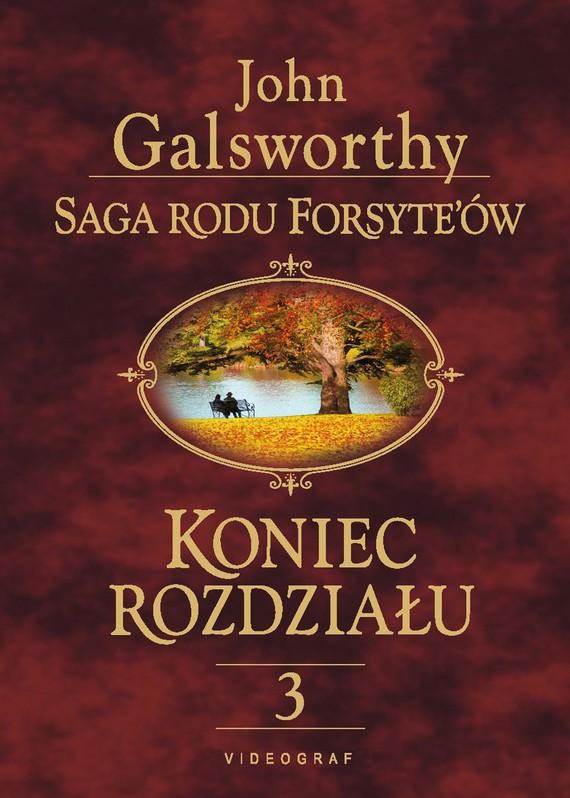 okładka Saga rodu Forsyte'ów. Koniec rozdziału 3. Za rzeką, Ebook   John Galsworthy