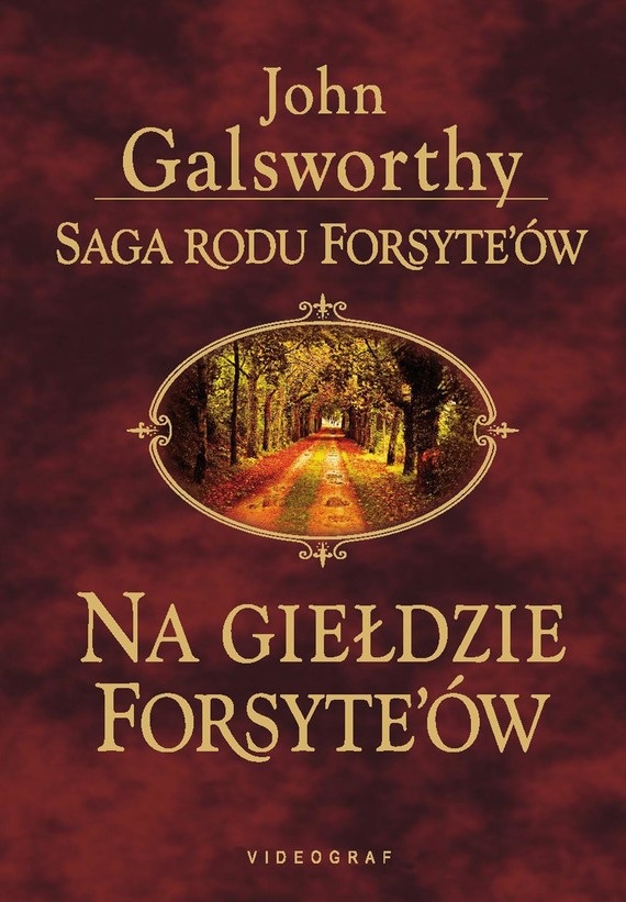 okładka Saga rodu Forsyte'ów. Na giełdzie Forsyte'ów, Ebook   John Galsworthy