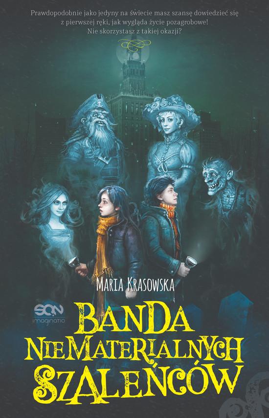 okładka Banda Niematerialnych Szaleńców, Ebook | Krasowska Maria