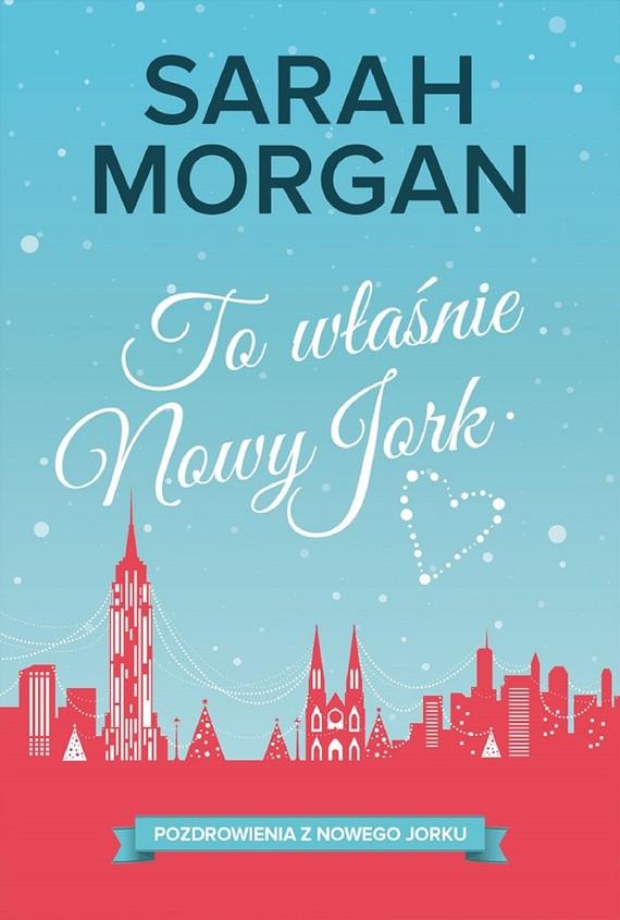 okładka To właśnie Nowy Jork, Ebook | Sarah Morgan