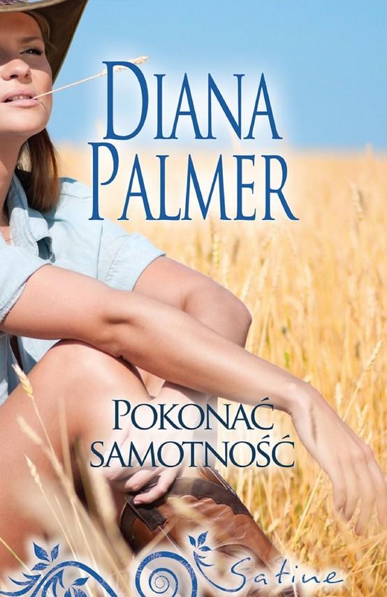 okładka Pokonać samotność, Ebook | Diana Palmer