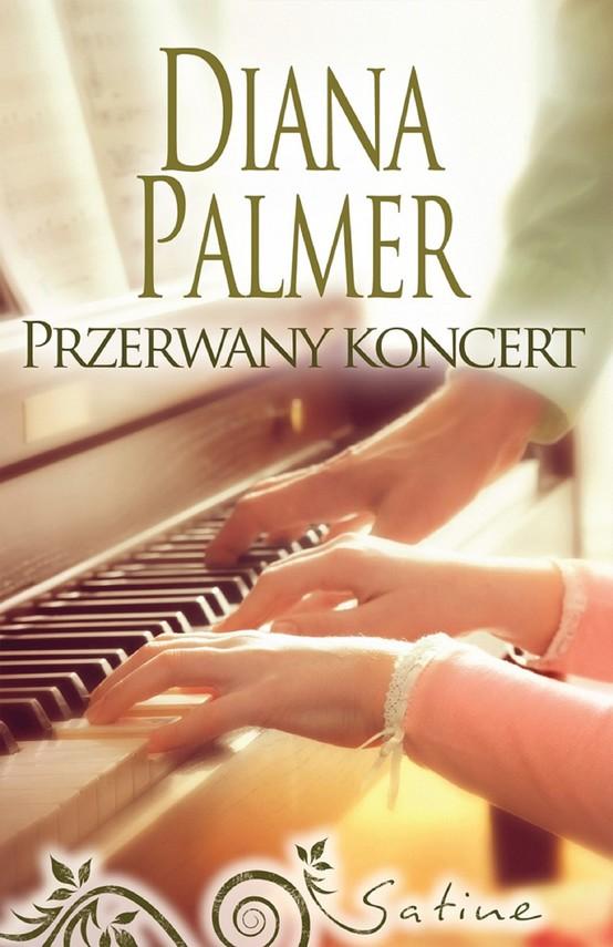 okładka Przerwany koncertebook | epub, mobi | Diana Palmer