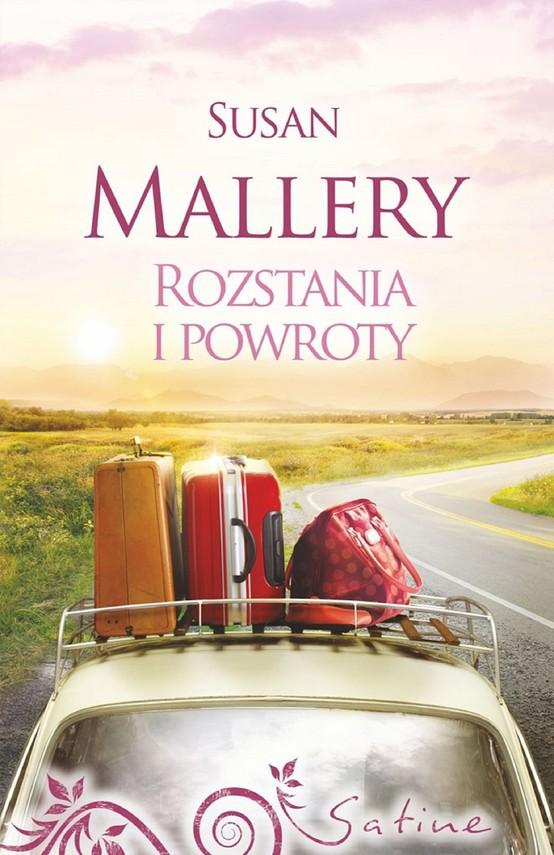 okładka Rozstania i powroty, Ebook | Susan Mallery