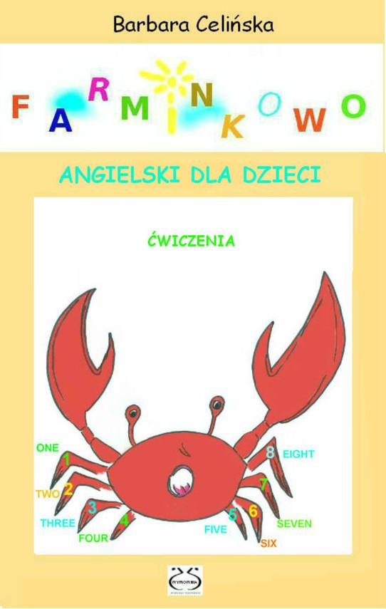 okładka Farminkowo. Angielski dla dzieci. Ćwiczenia do wydruku, Ebook   Barbara Celińska