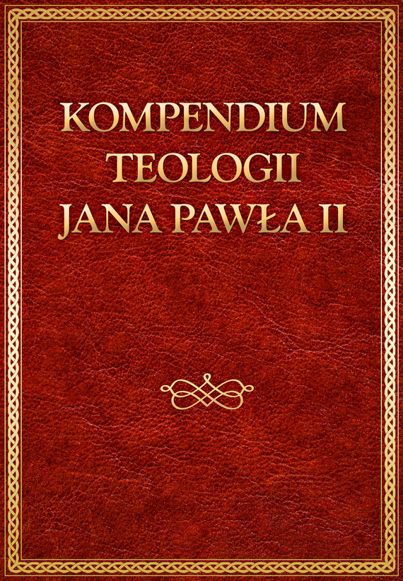 okładka Kompendium teologii Jana Pawła IIebook   epub, mobi   Jan Paweł II