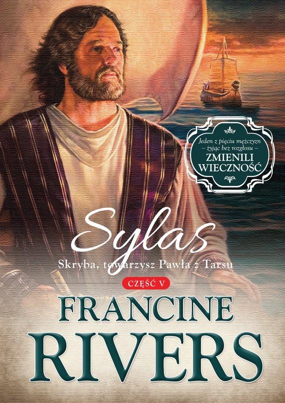 okładka Sylas. Skryba, towarzysz Pawła z Tarsuebook | epub, mobi | Francine Rivers