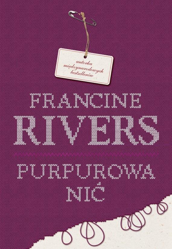 okładka Purpurowa nić, Ebook   Francine Rivers
