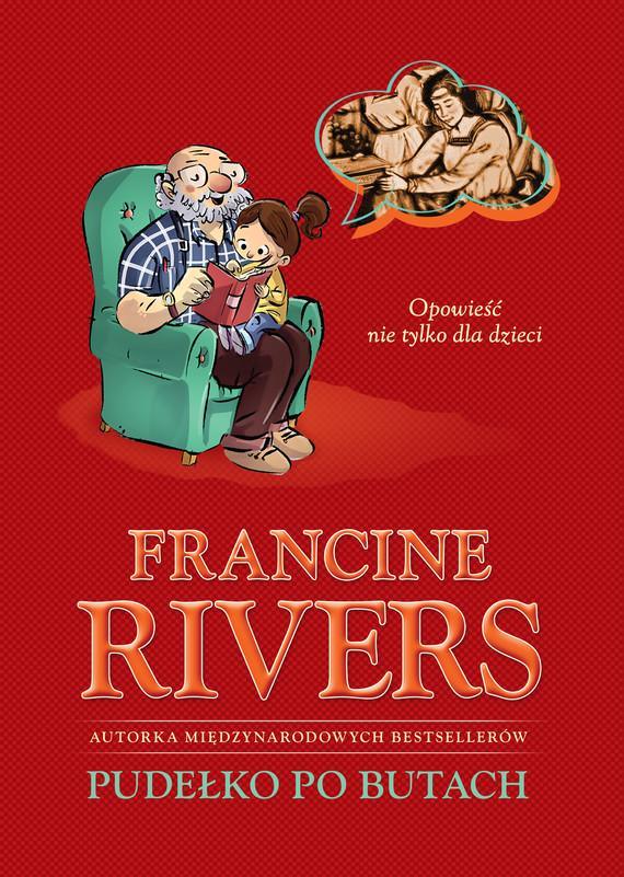 okładka Pudełko po butach. Opowieść nie tylko dla dzieciebook | epub, mobi | Francine Rivers