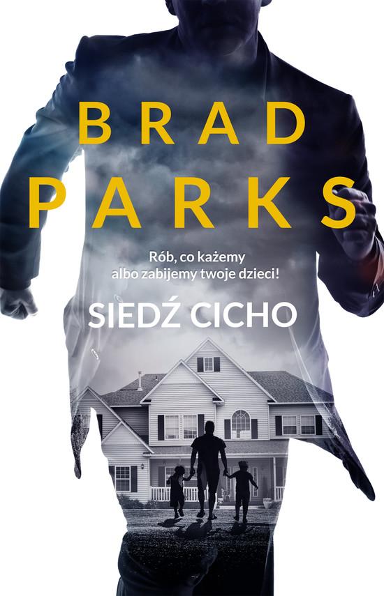 okładka Siedź cicho, Ebook | Brad  Parks
