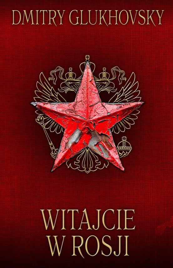 okładka Witajcie w Rosjiebook | epub, mobi | Dmitry Glukhovsky