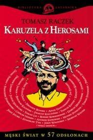 okładka Karuzela z herosami, Ebook   Tomasz Raczek